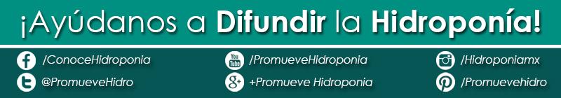 ¡Ayúdanos a difundir la Hidroponía!